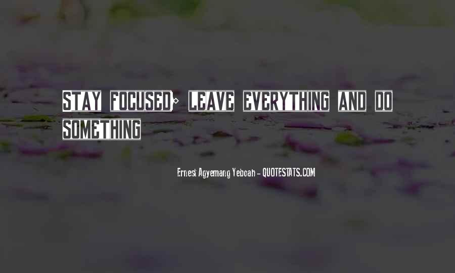 Quotes About Staying Positive #148342