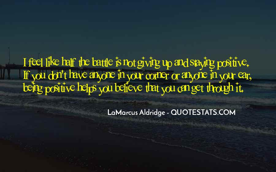 Quotes About Staying Positive #365717