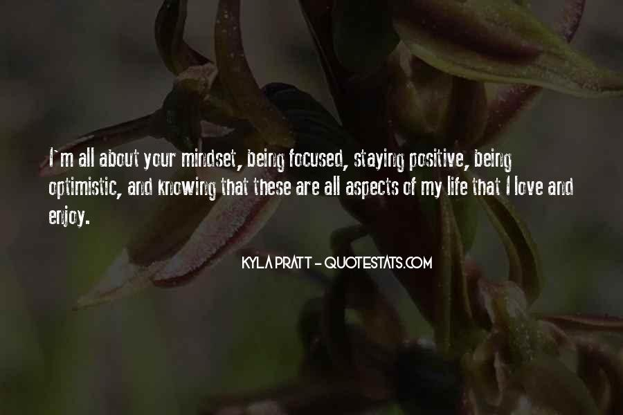 Quotes About Staying Positive #635230