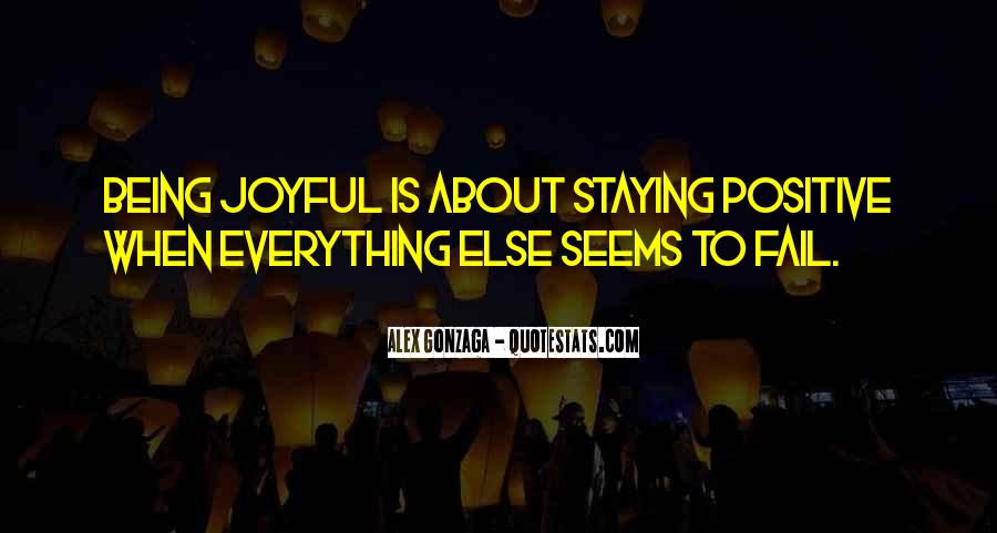 Quotes About Staying Positive #79891