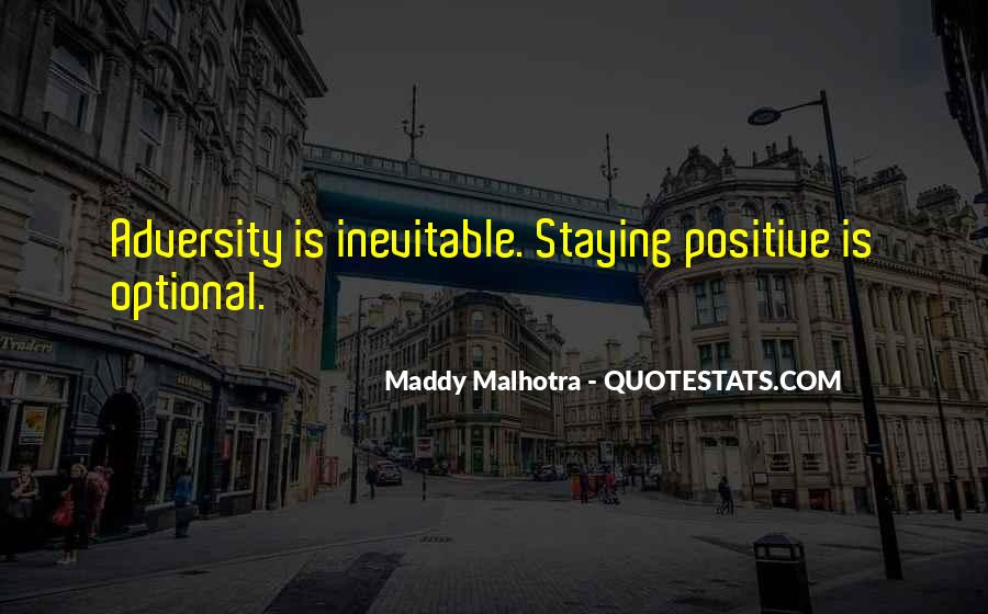 Quotes About Staying Positive #835865