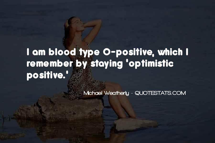 Quotes About Staying Positive #999222