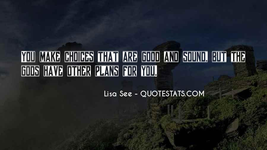 Quotes About Choice And Fate #1059829