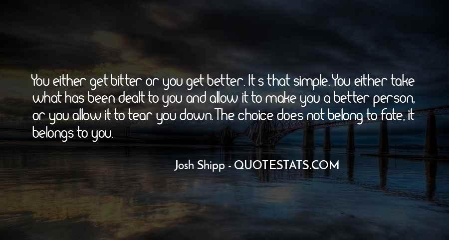 Quotes About Choice And Fate #1108711