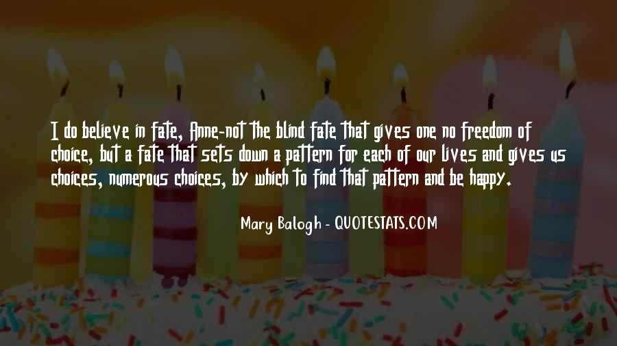 Quotes About Choice And Fate #1390249