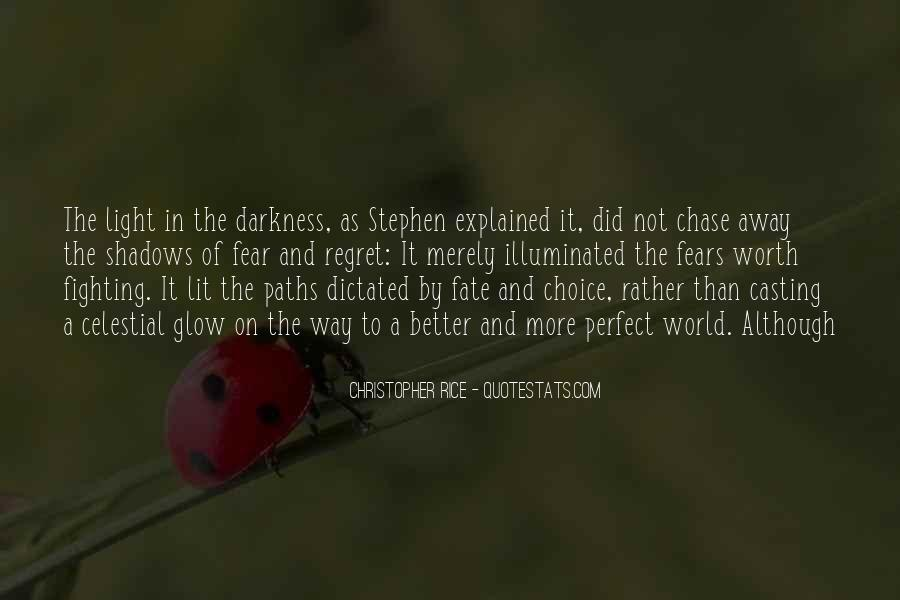 Quotes About Choice And Fate #1412535