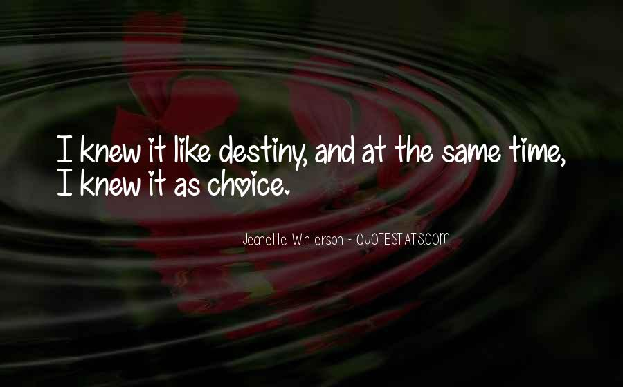 Quotes About Choice And Fate #1691673