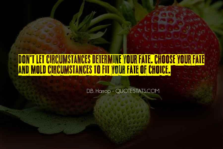 Quotes About Choice And Fate #1869002