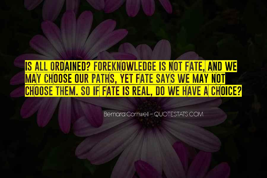 Quotes About Choice And Fate #289746