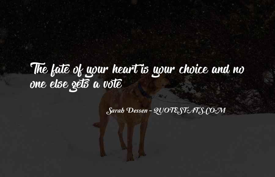 Quotes About Choice And Fate #890811