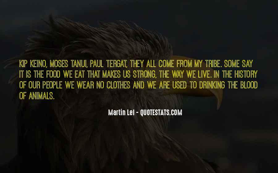 Zed Martin Quotes #14615