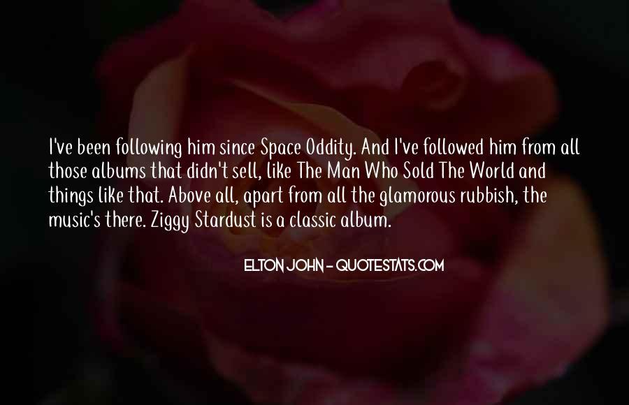 Ziggy Stardust Quotes #1795112