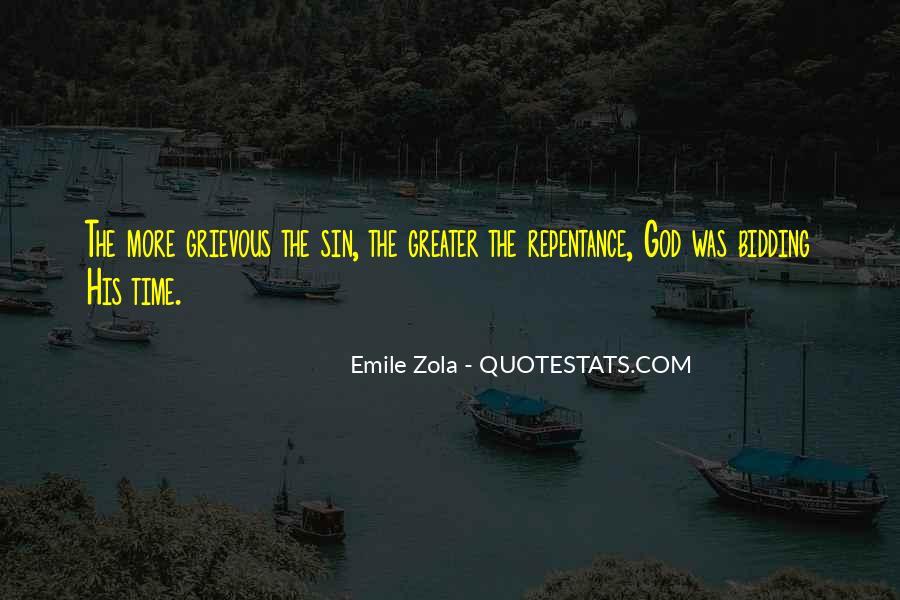 Zola Emile Quotes #103029