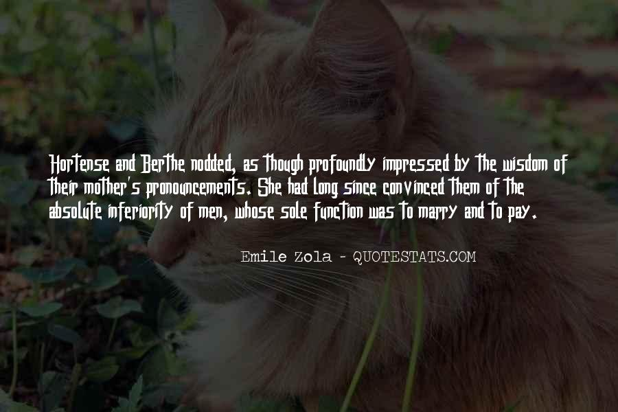 Zola Emile Quotes #103834