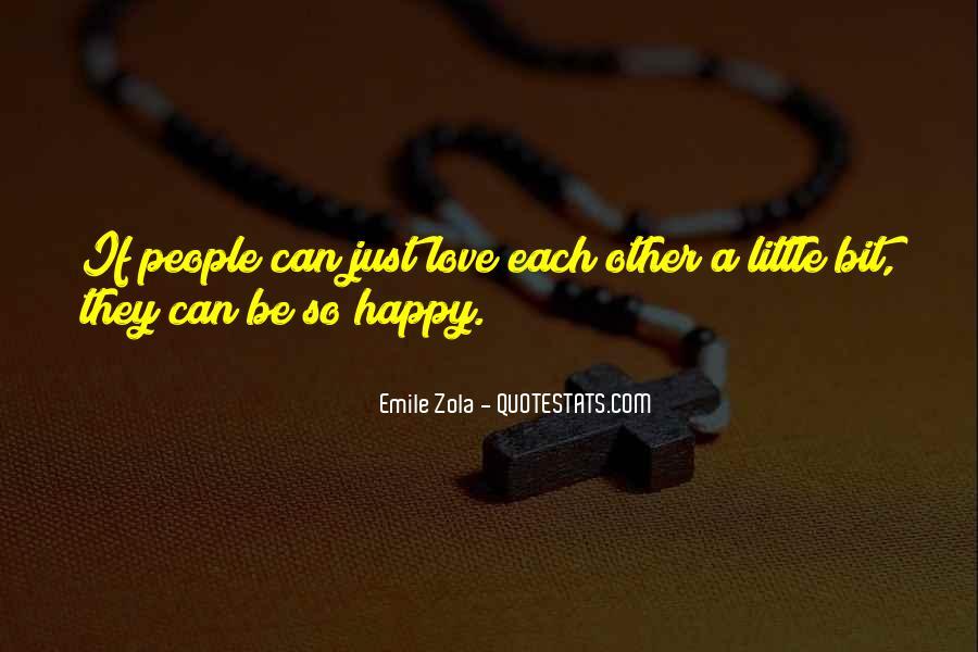 Zola Emile Quotes #1045961
