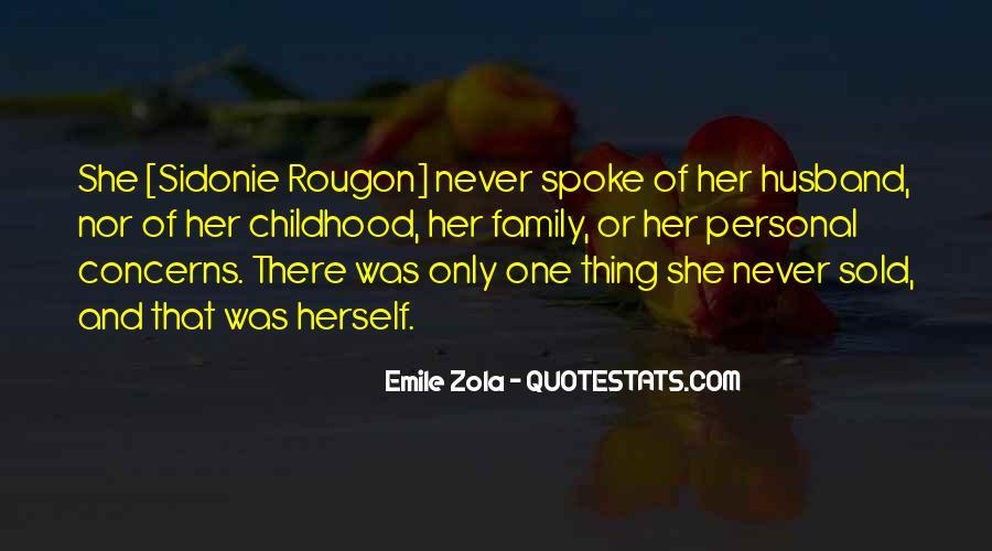 Zola Emile Quotes #1050771