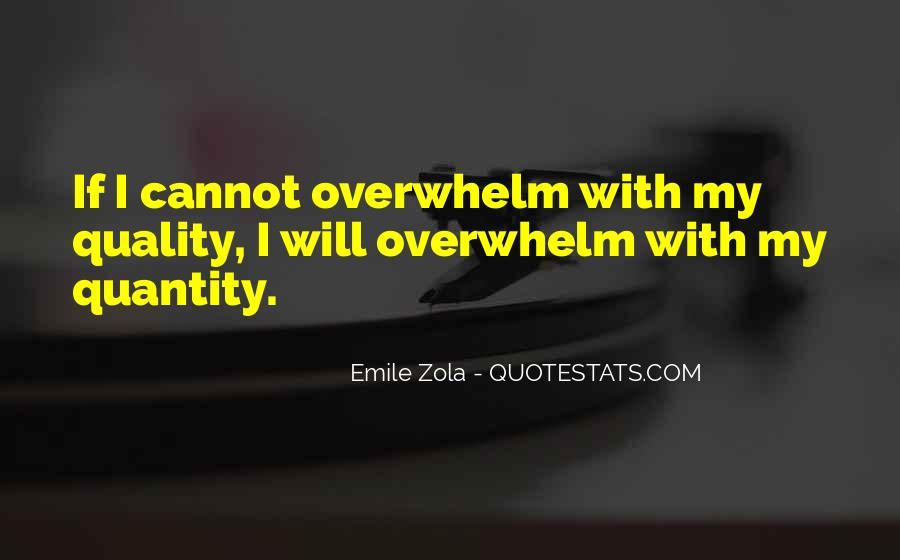Zola Emile Quotes #105093