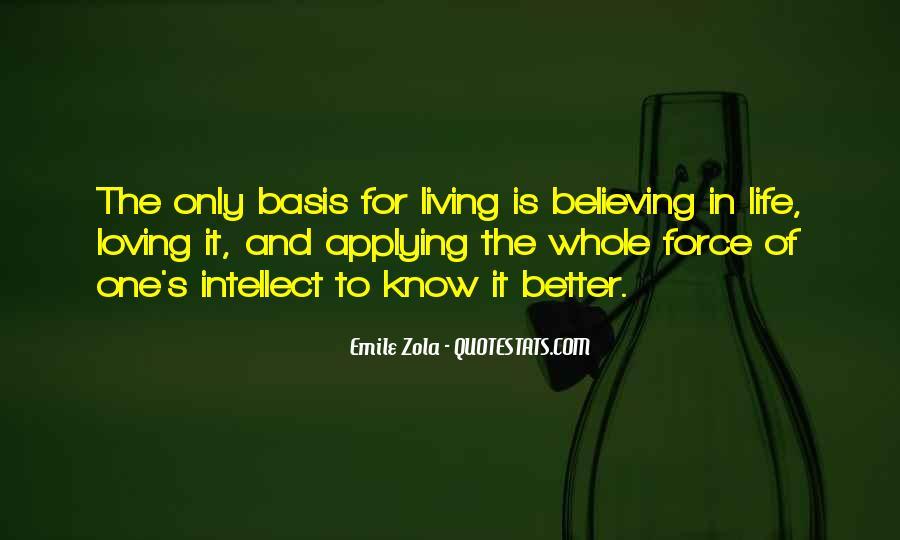 Zola Emile Quotes #114525