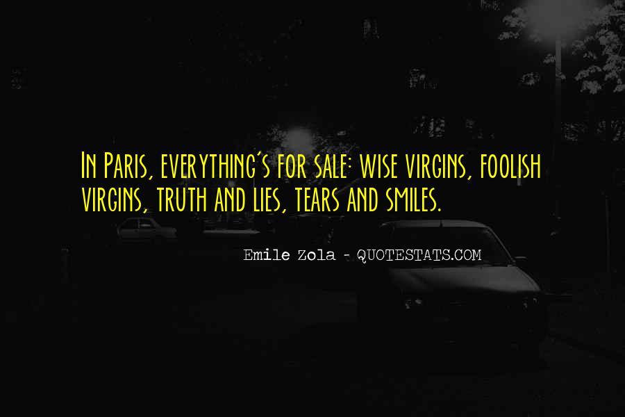 Zola Emile Quotes #1182965