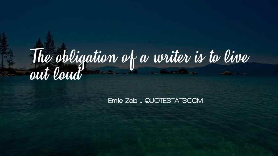 Zola Emile Quotes #1197234