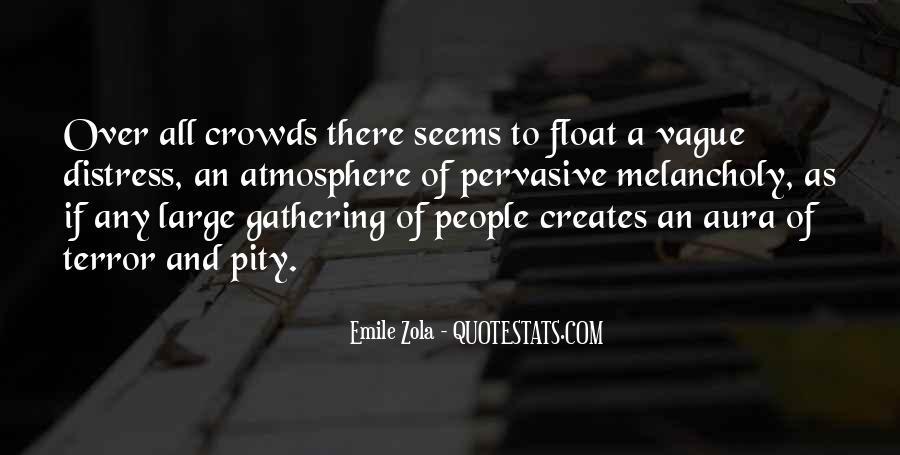 Zola Emile Quotes #120026