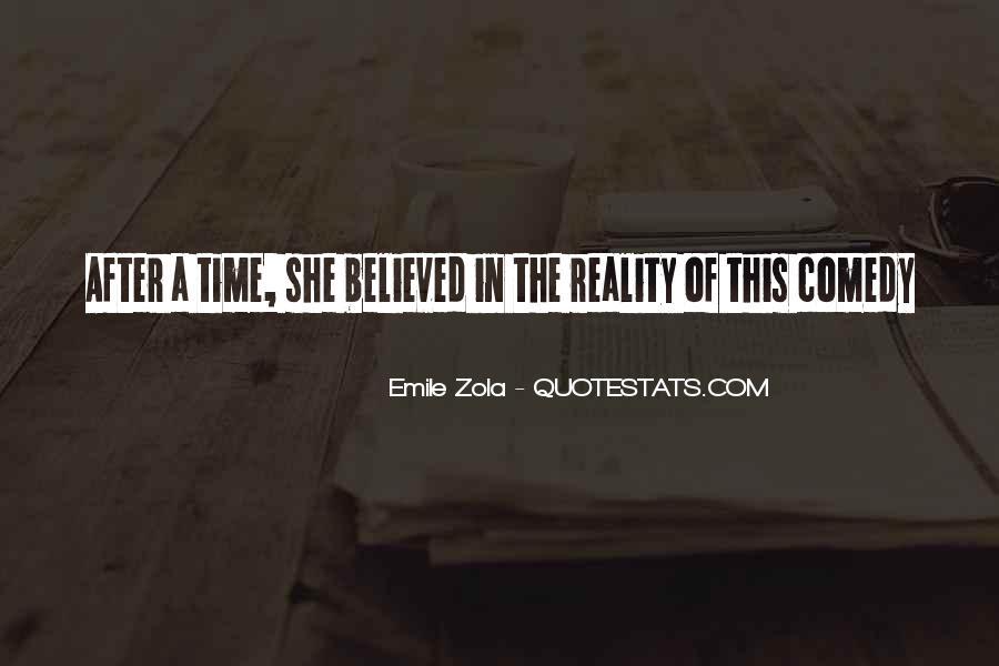 Zola Emile Quotes #203682
