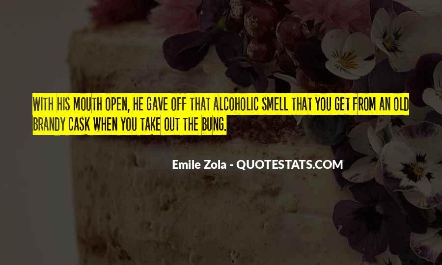 Zola Emile Quotes #275405