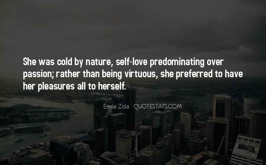 Zola Emile Quotes #332612