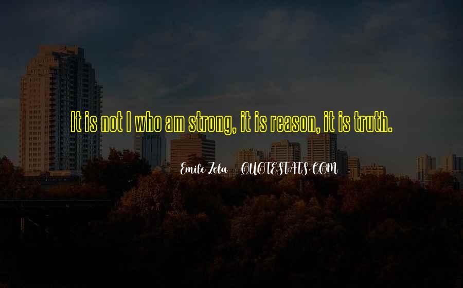 Zola Emile Quotes #403221