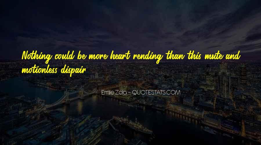 Zola Emile Quotes #454683
