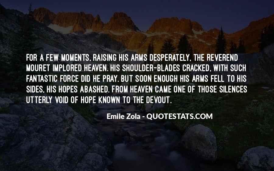 Zola Emile Quotes #455676