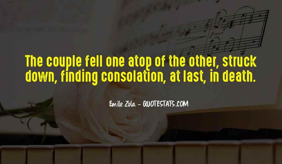 Zola Emile Quotes #513273