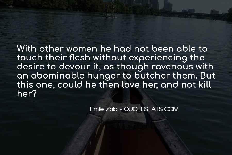 Zola Emile Quotes #54316