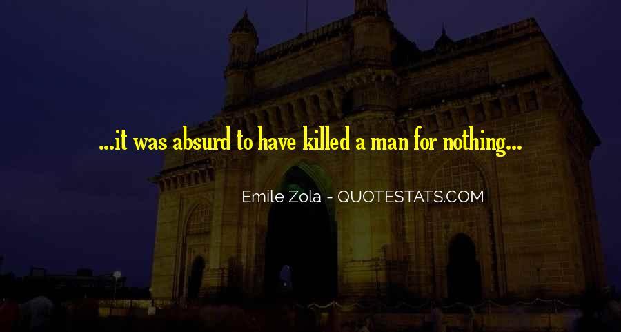 Zola Emile Quotes #594665