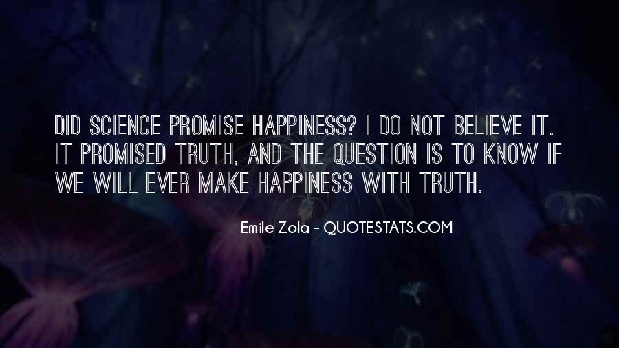 Zola Emile Quotes #670104