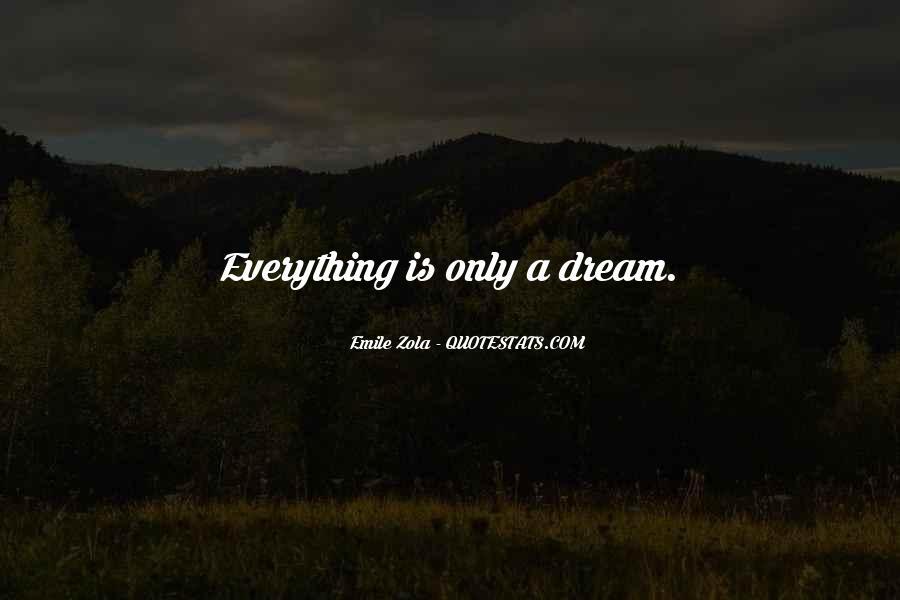 Zola Emile Quotes #672402