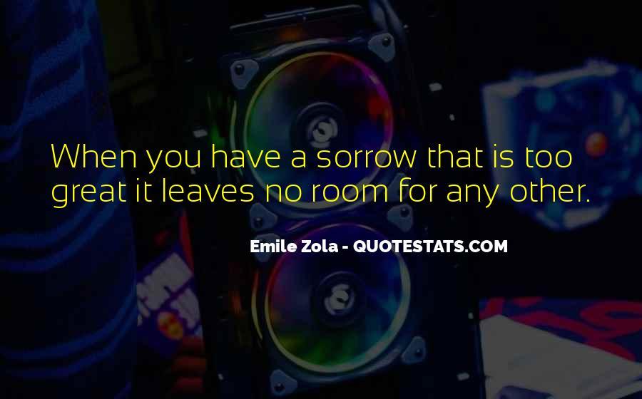 Zola Emile Quotes #679047