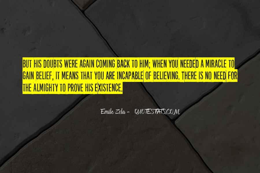 Zola Emile Quotes #691659