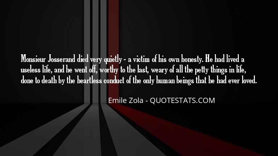 Zola Emile Quotes #752334
