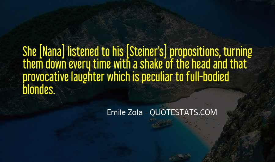Zola Emile Quotes #80921