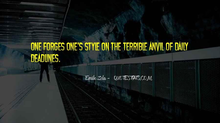 Zola Emile Quotes #825105