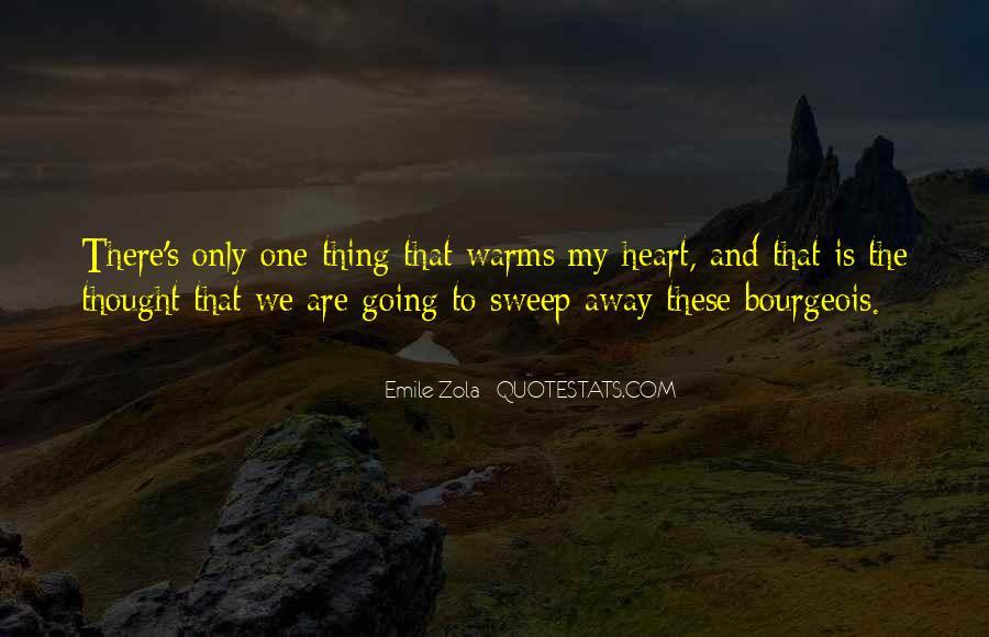 Zola Emile Quotes #894611