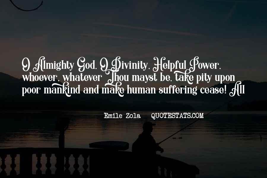 Zola Emile Quotes #930340