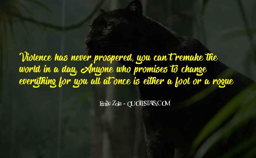 Zola Emile Quotes #985929