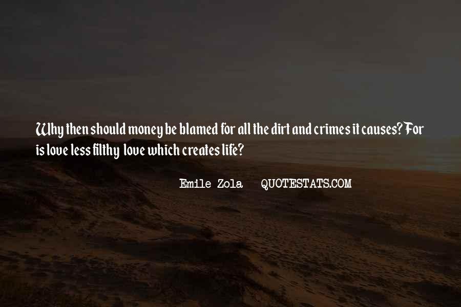 Zola Emile Quotes #98962