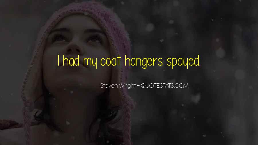 Quotes About Coat Hangers #1696845