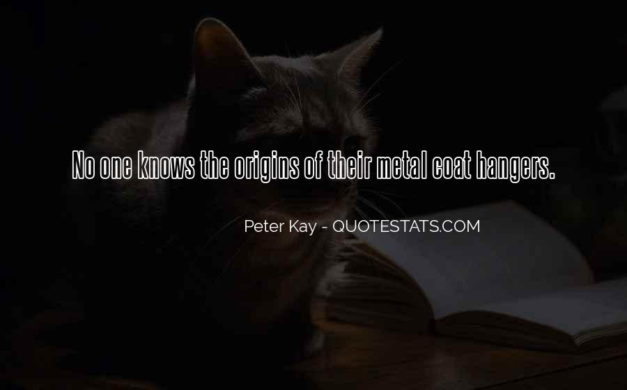 Quotes About Coat Hangers #587292