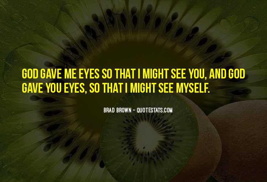 Top 58 Brown/hazel Eye Quotes: Famous Quotes & Sayings About ...
