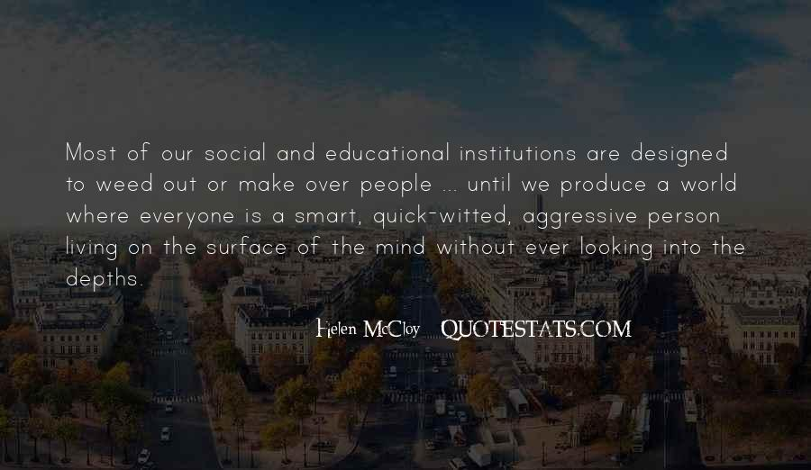Quotes About Educational Institutions #57717