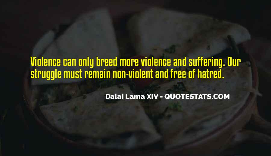 Quotes About Violence And Hatred #1241200
